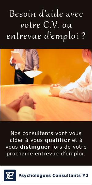 Besoin d'aide avec votre C.V. ou entrevue d'emploi ? Nos consultants vont vous aider à vous qualifier et à vous distinguer lors de votre prochaine entrevue d'emploi.